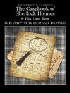 The Casebook of Sherlock Holmes & His Last Bow (eBook)